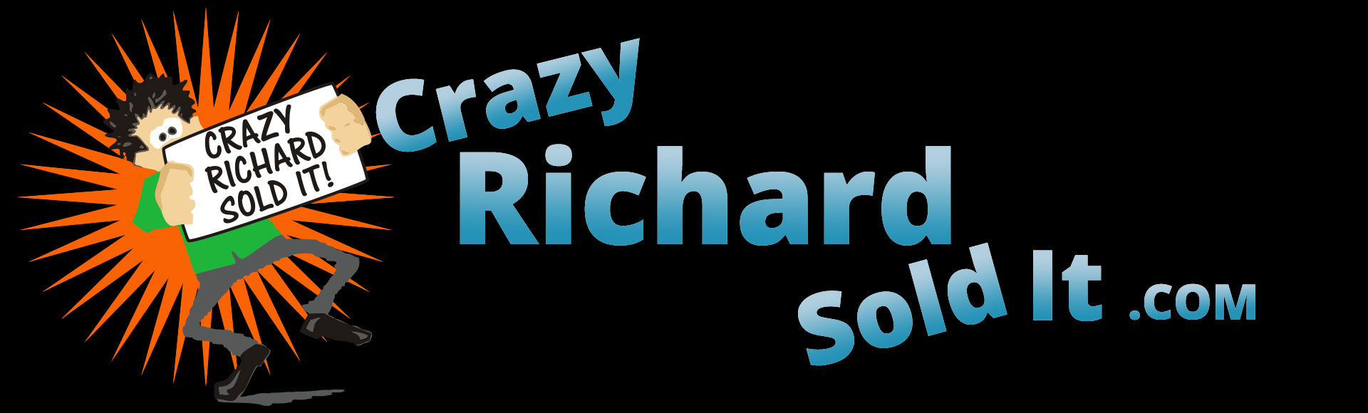 Crazy Richard Sold It - billboard